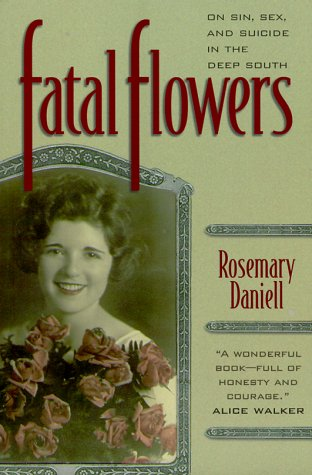 Fatal Flowers by Rosemary Daniell