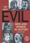 The Most Evil Men And Women In History