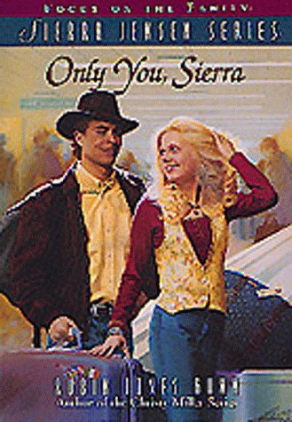 Only You, Sierra by Robin Jones Gunn