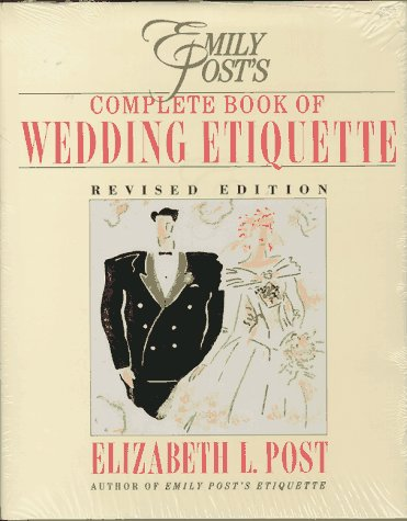 Emily Post Wedding Etiquette Gift Giving : ... of Wedding Etiquette Including Planner: Emily Posts Wedding Planner