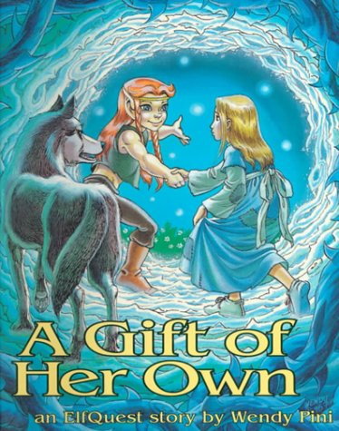 A Gift of Her Own by Wendy Pini
