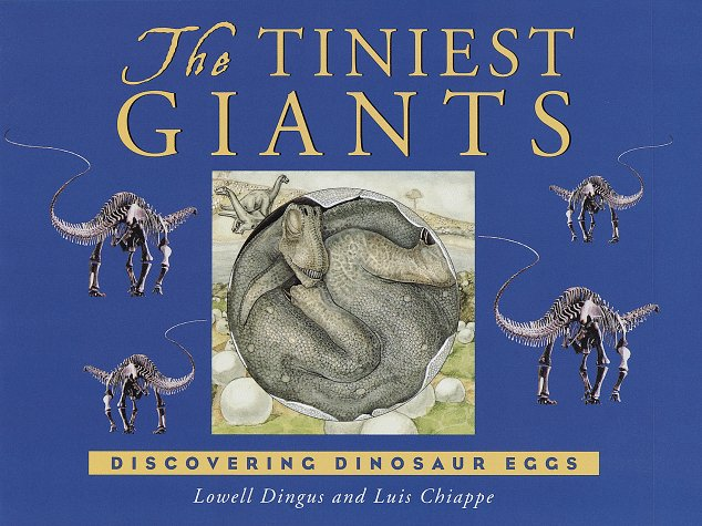 The Tiniest Giants by Lowell Dingus