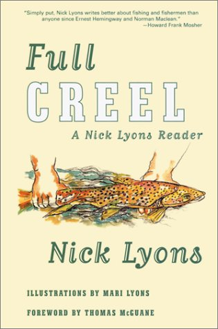 Full Creel by Nick Lyons