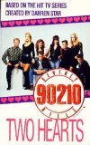 Two Hearts (Beverly Hills 90210, #7)