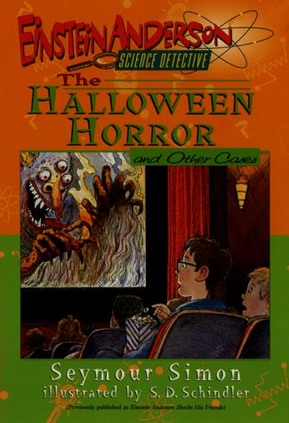 The Halloween Horror and Other Cases (Einstein Anderson, Science Detective)