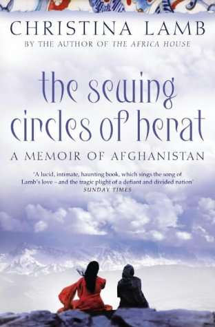 Free download The Sewing Circles of Herat: My Afghan Years PDF by Christina Lamb