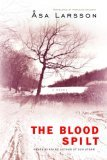 The Blood Spilt by sa Larsson