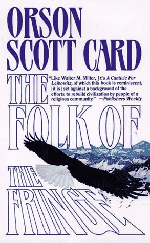 Folk of the Fringe by Orson Scott Card