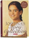 Josefina Story Collection [With 3 Mini Paper Dolls with 2 Mini Scenes]