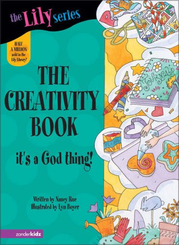 The Creativity Book (Young Women of Faith Library #7)