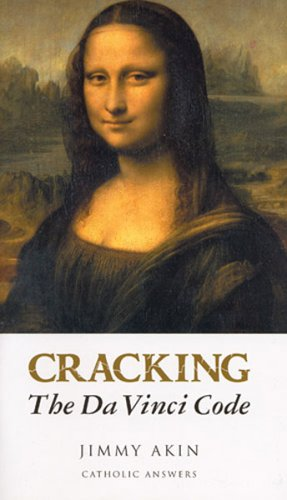 Cracking the Da Vinci Code by Jimmy Akin