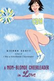 A Non-Blonde Cheerleader in Love by Kieran Scott