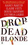 Drop-Dead Blonde by Nancy Martin