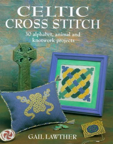 Celtic Cross Stitch by Gail Lawther