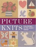 Picture Knits: Easy Designs for the Novice Knitter