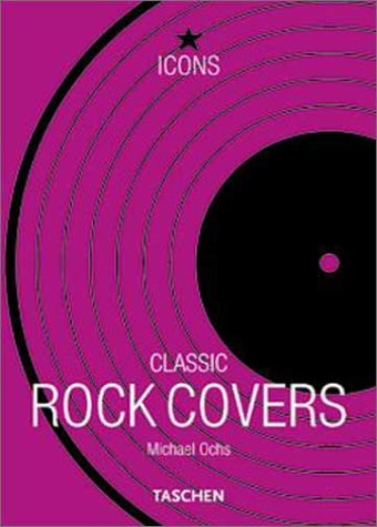 Classic Rock Covers by Taschen