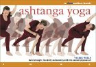 Ashtanga Yoga: A Flowmotion™ Book: Build Strength, Flexibility and Serenity with this Ancient Physical Art
