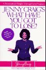 Jenny Craig's What Have You Got to Lose?: A Personalized Weight-Management Program