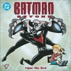 Batman Beyond: Hear No Evil