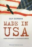 Made in USA by Guy Sorman