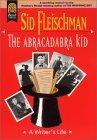 The Abracadabra Kid: A Writer's Life