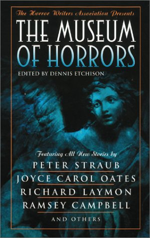 The Museum of Horrors by Dennis Etchison