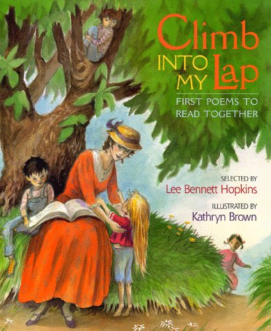 Climb Into My Lap First Poems to Read Together: First Poems to Read Together