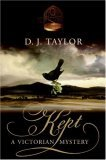 Kept by D.J. Taylor