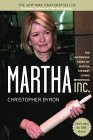 Martha Inc. by Christopher M. Byron