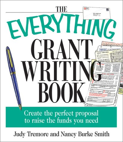 The Everything Grant Writing Book by Judy Tremore