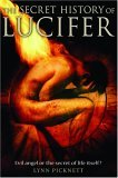 The Secret History of Lucifer: Evil Angel or the Secret of ...