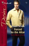 Forced To The Altar (Rich & Reclusive) by Susan Crosby