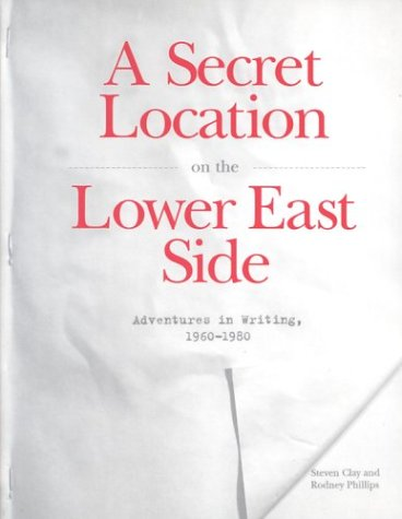 A Secret Location on the Lower East Side by Steven Clay