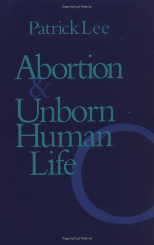 Abortion and Unborn Human Life