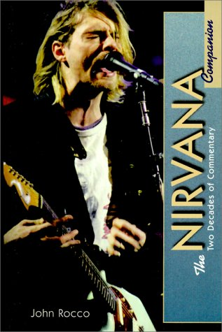 The Nirvana Companion: Two Decades of Commentary
