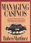 Managing Casinos: A Guide for Management Personnel and Aspiring Managers
