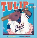 Tulip at the Bat