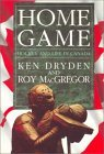 Home Game by Ken Dryden