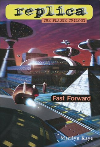 Fast Forward by Marilyn Kaye