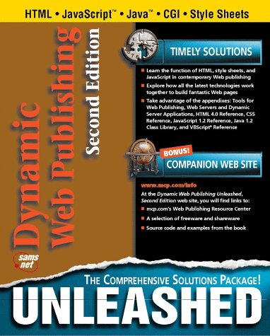 Dynamic Web Publishing Unleashed
