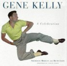 Gene Kelly: A Celebration