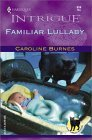 Familiar Lullaby (Harlequin Intrigue, #614)