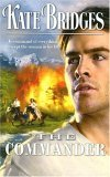 The Commander (Reid Brothers' Trilogy, #3) (Canadian Mounties, #7)