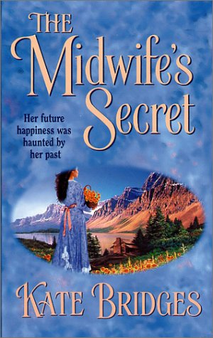 The Midwife's Secret by Kate Bridges