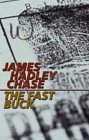 The Fast Buck by James Hadley Chase