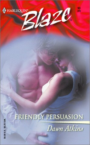 Friendly Persuasion by Dawn Atkins