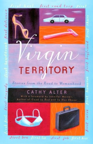 Virgin Territory: Stories from the Road to Womanhood