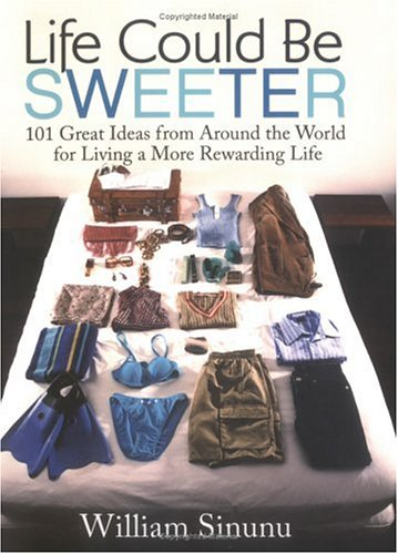 Life Could Be Sweeter by William Sinunu