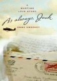 As Always, Jack: A Wartime Love Story