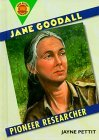 Jane Goodall: Pioneer Researcher